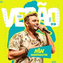 Capa do CD MANO WALTER - PROMOCIONAL - VERÃO 2020