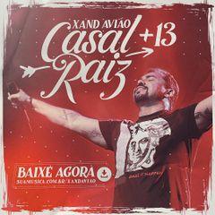 Capa do CD CD Xand Avião - Casal Raiz +13