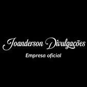 *JOANDERSON DIVULGAÇOES OFICIAL*