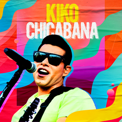 Capa do CD Kiko Chicabana - Carnaval 2020