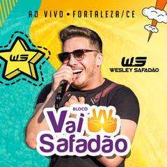 Capa do CD Wesley Safadão - Bloco Vai Safadão - Fortal 2018