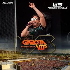 Capa do CD Wesley Safadão - Garota VIP Fortaleza 2018