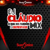 DJ CLAUDIO MIX SP OFICIAL