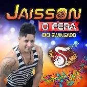 JAISSON O FERA DO SWINGADO