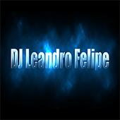 DJ Leandro Felipe
