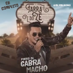 ZÉ CANTOR FARRA DO ZÉ (FORRÓ DE CABRA MACHO) CD COMPLETO