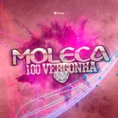 Moleca 100 Vergonha OFICIAL