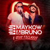 Maykow e Bruno