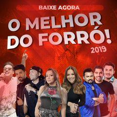 O MELHOR DO FORRÓ 2019 - Forró - Sua Música