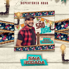 Capa do CD Saia Rodada - Sao Joao do Saia 2018