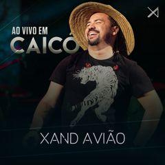 Capa do CD CD Xand Avião - Caicó-RN Carnaval 2019