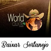 WORLD COUNTRY BRASIL Baixar Sertanejo