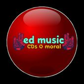 ED MUSIC CDS O MORAL CAPIM GROSSO- BAHIA