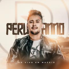 Capa do CD Peruanno - Ao Vivo Em Maceió