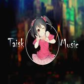 Taisk MUSIC