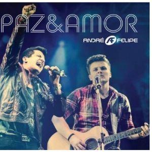 Andre E Felipe Paz E Amor Gospel Sua Musica