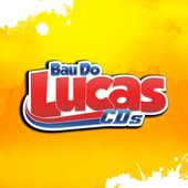 BAU DO LUCAS CDS