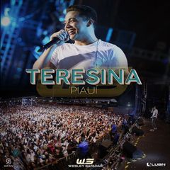 Capa do CD Wesley Safadão - Teresina-PI  15.08.2018