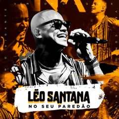 Capa do CD Léo Santana | No seu paredão - AO VIVO