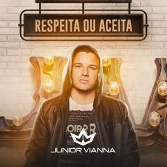 Capa do CD Junior Vianna - Respeita Ou Aceita