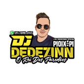 DJ DEDEZINN O REI DOS PAREDÕES