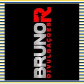 BrunoR Divulgações