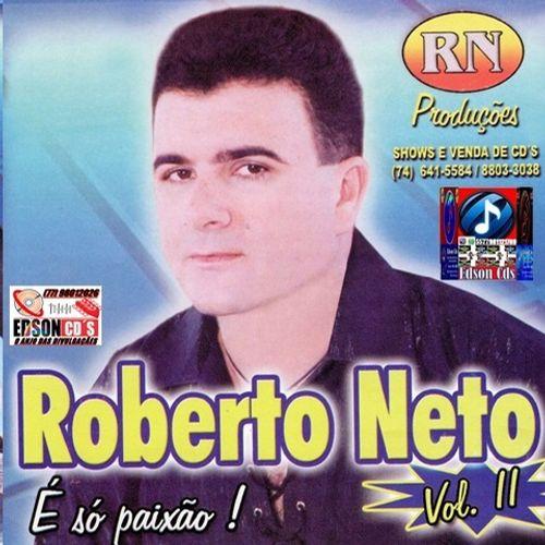 Roberto Neto E So Paixao Vol 02 Seresta Edsoncds Brega Sua