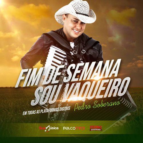 Pedro Soberano Promocional Maio 2k18 Sertanejo Sua Musica