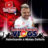 Lambadão Vlogs