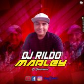 Dj Rildo Marley O Fenomenal
