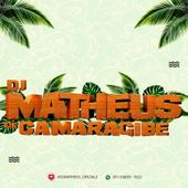Dj Matheus De Camaragibe