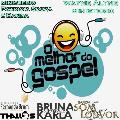 O Melhor Do Gospel Gospel Sua Musica