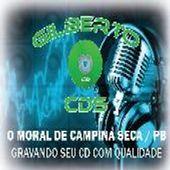 Gilberto Cds. O Moral Da Paraiba PB