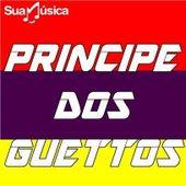 PRINCIPE DOS GUETTOS