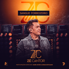 Capa do CD Zé Cantor - Sangue forrozeiro