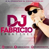 Dj Fabricio Imbativel