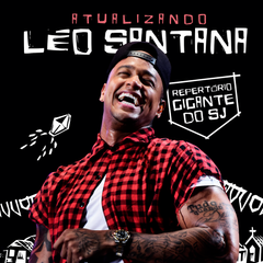 Capa do CD Léo Santana | ATUALIZANDO - Repertório gigante do São João