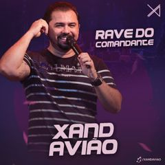 Capa do CD Xand Avião - CD Rave do Comandante