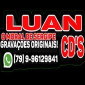 LUAN CDS O MORAL DE SERGIPE GRAVAÇÕES ORIGINAIS!