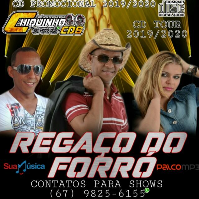 REGAÇO DO FORRÓ - MORAR NO BAR - CD 2019/2020 - Forró - Sua