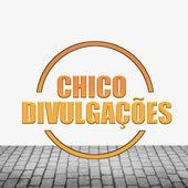 CHICO DIVULGAÇÕES