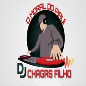 DJ CHAGAS FILHO OFICIAL