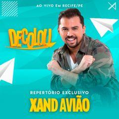 Capa do CD Xand Avião - DECOLOU - Recife-PE