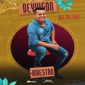 DJ DEYVISON O MAESTRO