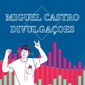 Miguel Castro Divulgações