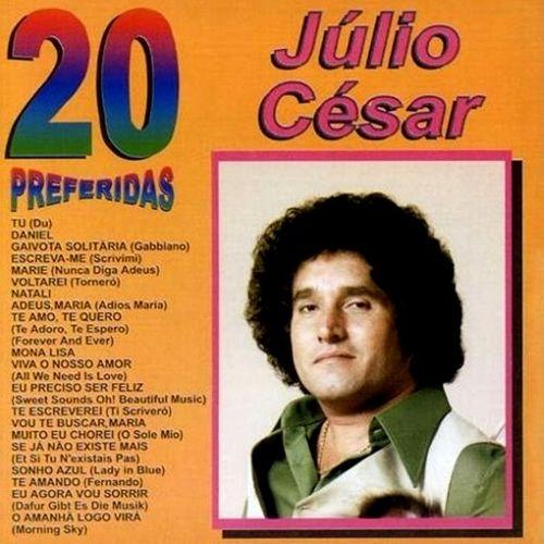 Julio Cesar 20 Preferidas Variados Sua Musica