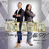 Banda Chama no PV promocional vol 02  2017