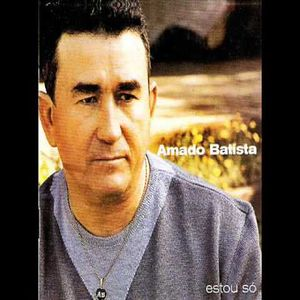Amado Batista Estou So 2000 Brega Sua Musica