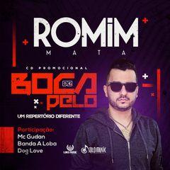 Capa do CD ROMIM MATA CD BOCA DE PELO JUNHO 2018