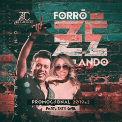 Capa do CD ZÉ CANTOR - #FORROZÉANDO - CD PROMOCIONAL 2019.2
